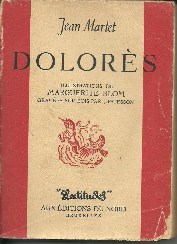 DOLORES par Jean MARTET - Editions du Nord - 1945 6 Montauban (82)