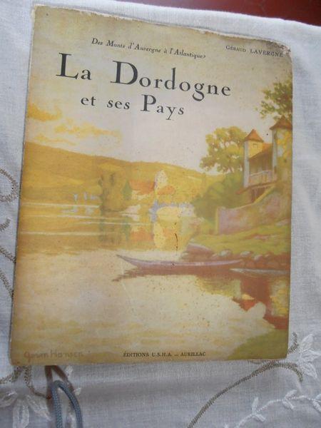 La Dordogne et ses pays. Tome 1. 1930 20 Brive-la-Gaillarde (19)