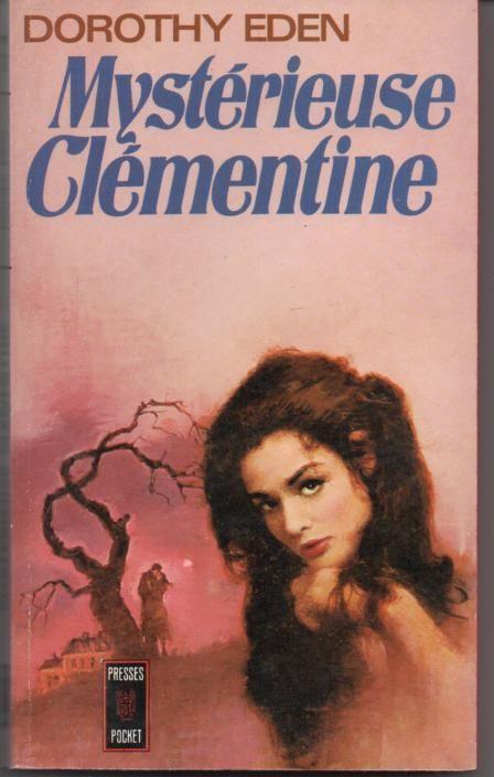 Dorothy EDEN Mystérieuse Clémentine - presses pocket 2 Montauban (82)