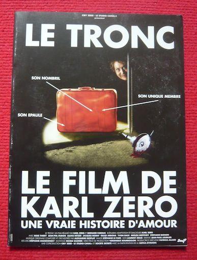 Dossier de presse de Le Tronc (1993)  ? Karl Zéro 30 Sucy-en-Brie (94)