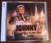 Double CD 100% Johnny live à la tour Eiffel Année 2000  7 Caluire-et-Cuire (69)