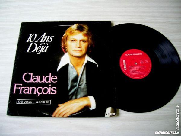 DOUBLE 33 TOURS CLAUDE FRANCOIS 10 ans déjà 30 Nantes (44)