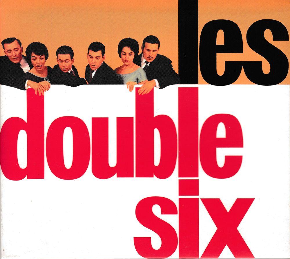 CD       Les Double Six 6 Antony (92)