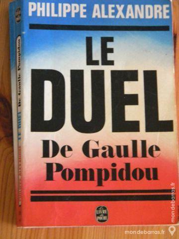 Le Duel De Gaulle Pompidou par P. Alexandre 1968 4 Villeurbanne (69)