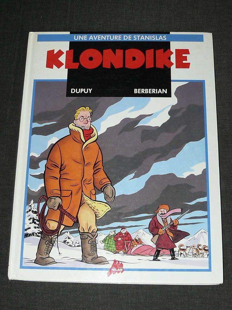 DUPUY & BERBERIAN Une aventure de Stanislas KLONDIKE EO 15 Paris 15 (75)