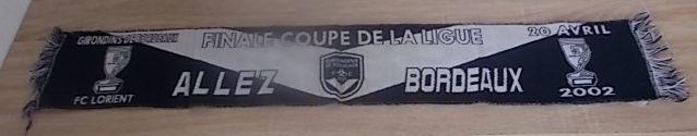 Echarpe Football : Bordeaux / Lorient - Finale Coupe Ligue  5 Salignac (33)