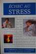 Echec au stress