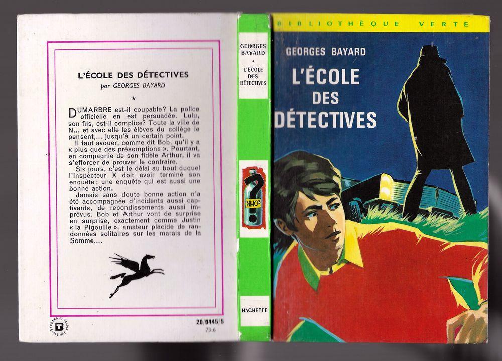 L'ÉCOLE DES DÉTECTIVES - Georges BAYARD - BIBLIOTHEQUE VERTE 3 Tourcoing (59)