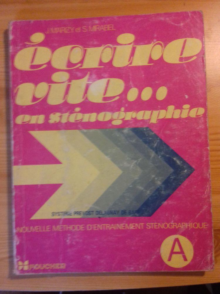 ECRIRE VITE ... EN STENOGRAPHIE Livres et BD