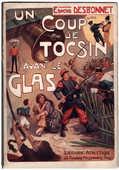 Edmond DESBONNET : UN COUP DE TOCSIN AVANT LE GLAS, 1913 180 Tours (37)