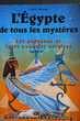 L'Egypte de tous les mystères- Charly Samson,