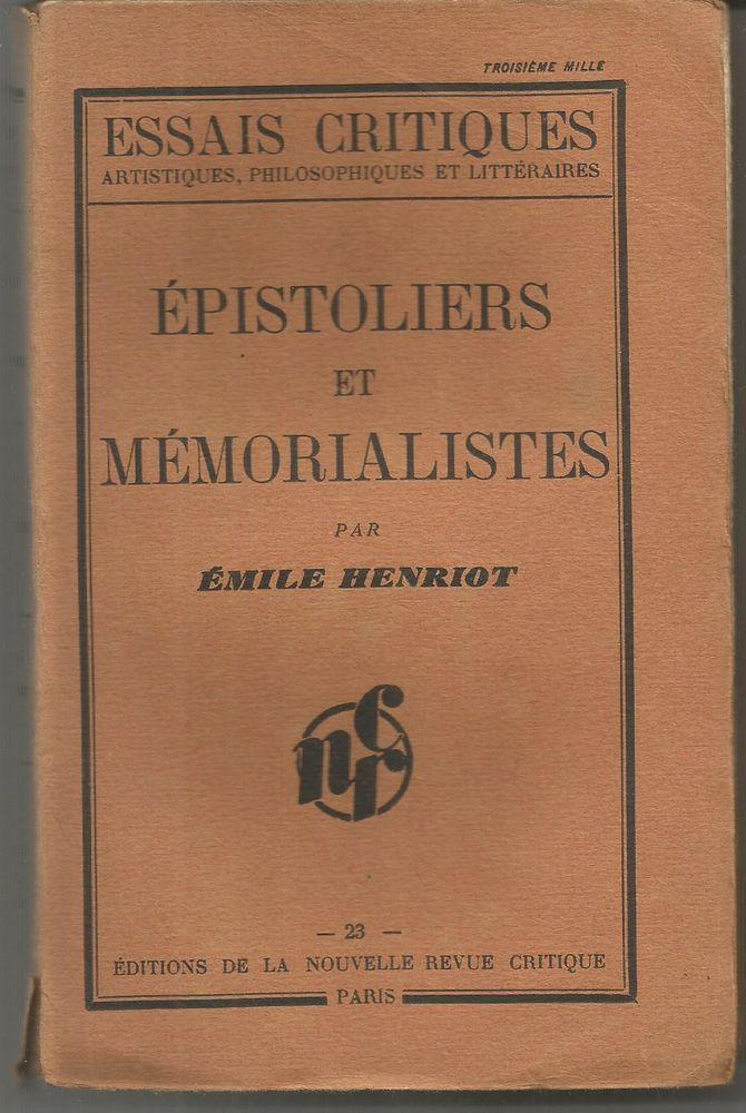 Emile HENRIOT Epistoliers et memorialistes - 1931 6 Montauban (82)