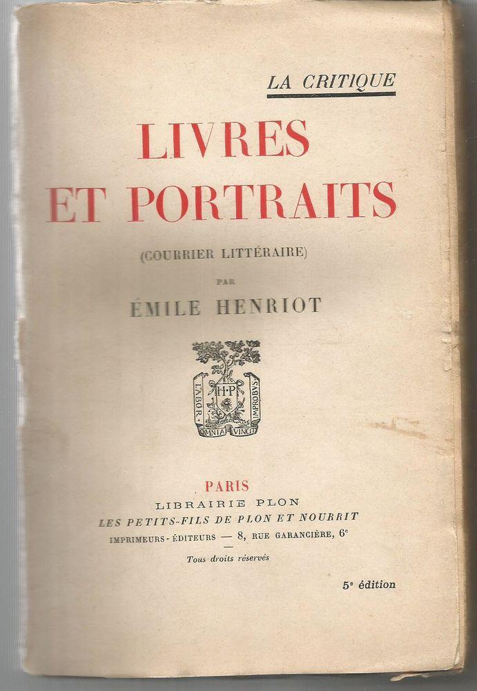 Emile HENRIOT Livres et portraits (courrier littéraire) 1923 7 Montauban (82)