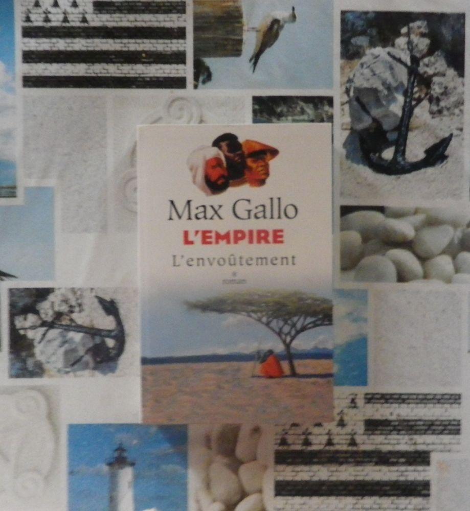 L'EMPIRE T1 L'ENVOUTEMENT de Max GALLO Grand Livre du Mois 5 Bubry (56)