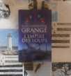 L'EMPIRE DES LOUPS de Jean-Christophe GRANGE Ed. France