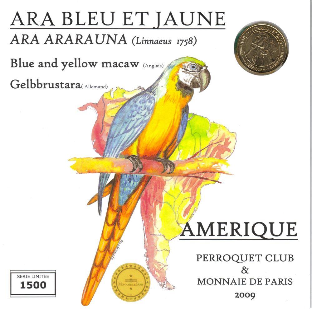 MDP Encart Perroquet Club - Ara Bleu et Jaune 2009 8 Houdemont (54)