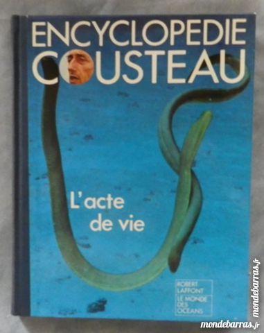 ENCYCLOPEDIE COUSTEAU L'ACTE DE VIE Ed. Laffont 5 Bubry (56)