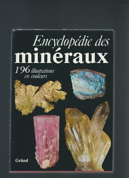 Encyclopédie des minéraux 0 Mulhouse (68)