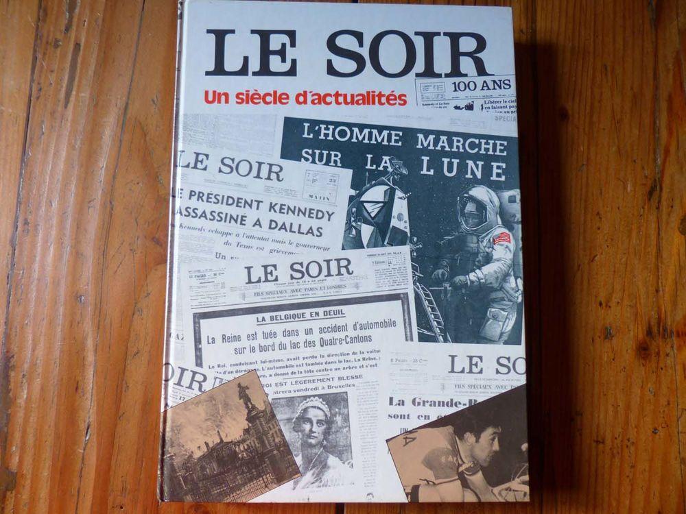 Encyclopédie  Le Soir - Un siècle d'actualités  15 Strasbourg (67)
