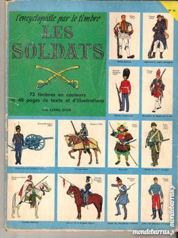 L'Encyclopédie par les TIMBRES - LES SOLDATS  N°38 10 Paris 14 (75)
