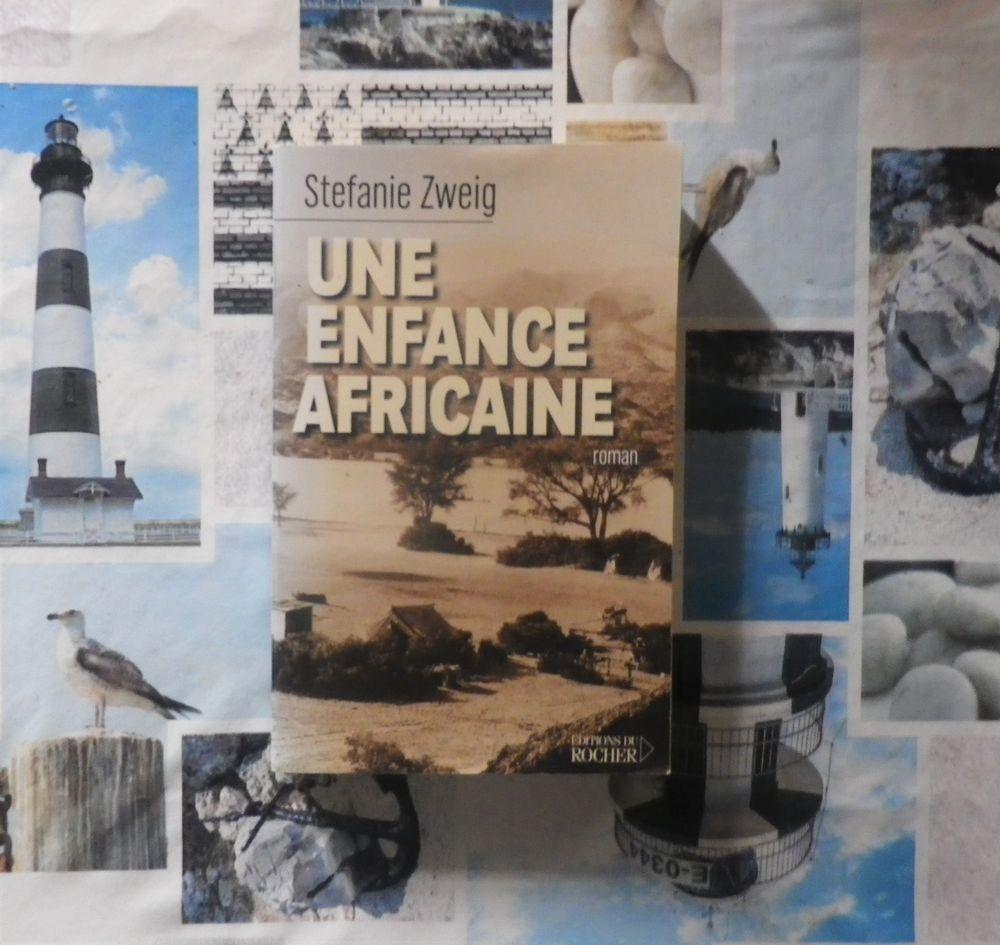 UNE ENFANCE AFRICAINE de Stefanie ZWEIG Ed. du Rocher 3 Bubry (56)