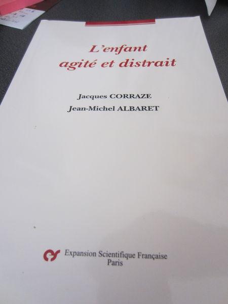 L'enfant agité et distrait - J. CORRAZE/JM. ALBARET 8 Eaunes (31)
