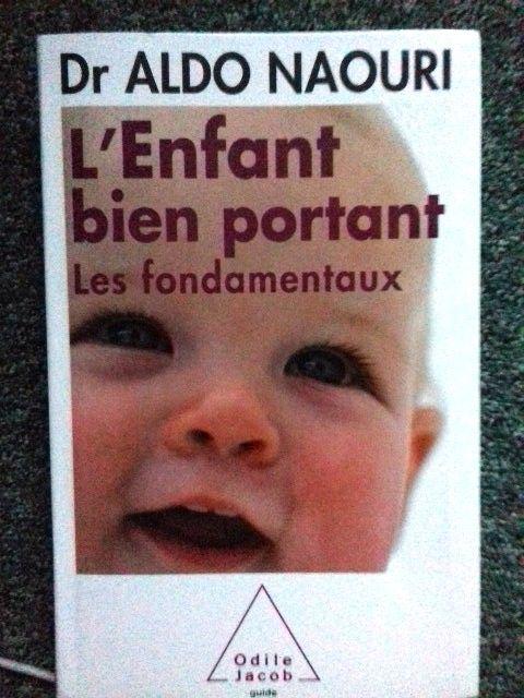 L'ENFANT BIEN PORTANT, Aldo NAOURI, avec signature 9 Paris 11 (75)