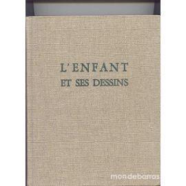 L'enfant et ses dessins - Tomes 1 et 2 40 Paris 15 (75)
