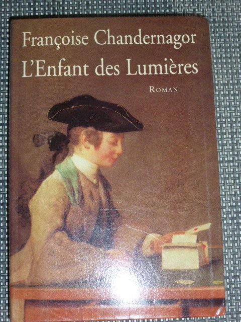 L'enfant des lumières Françoise Chandernagor 5 Rueil-Malmaison (92)