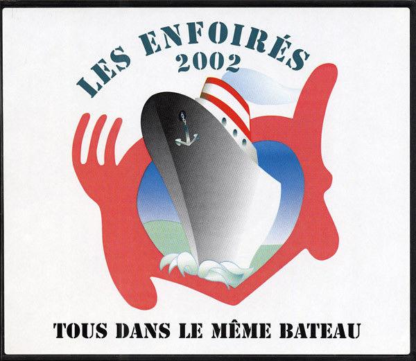CD Les Enfoirés ? 2002 - Tous Dans Le Même Bateau(en tres bo 10 Martigues (13)