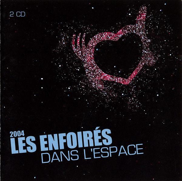 CD Les Enfoirés ?? 2004 - Les Enfoirés Dans L'Espace  5 Martigues (13)