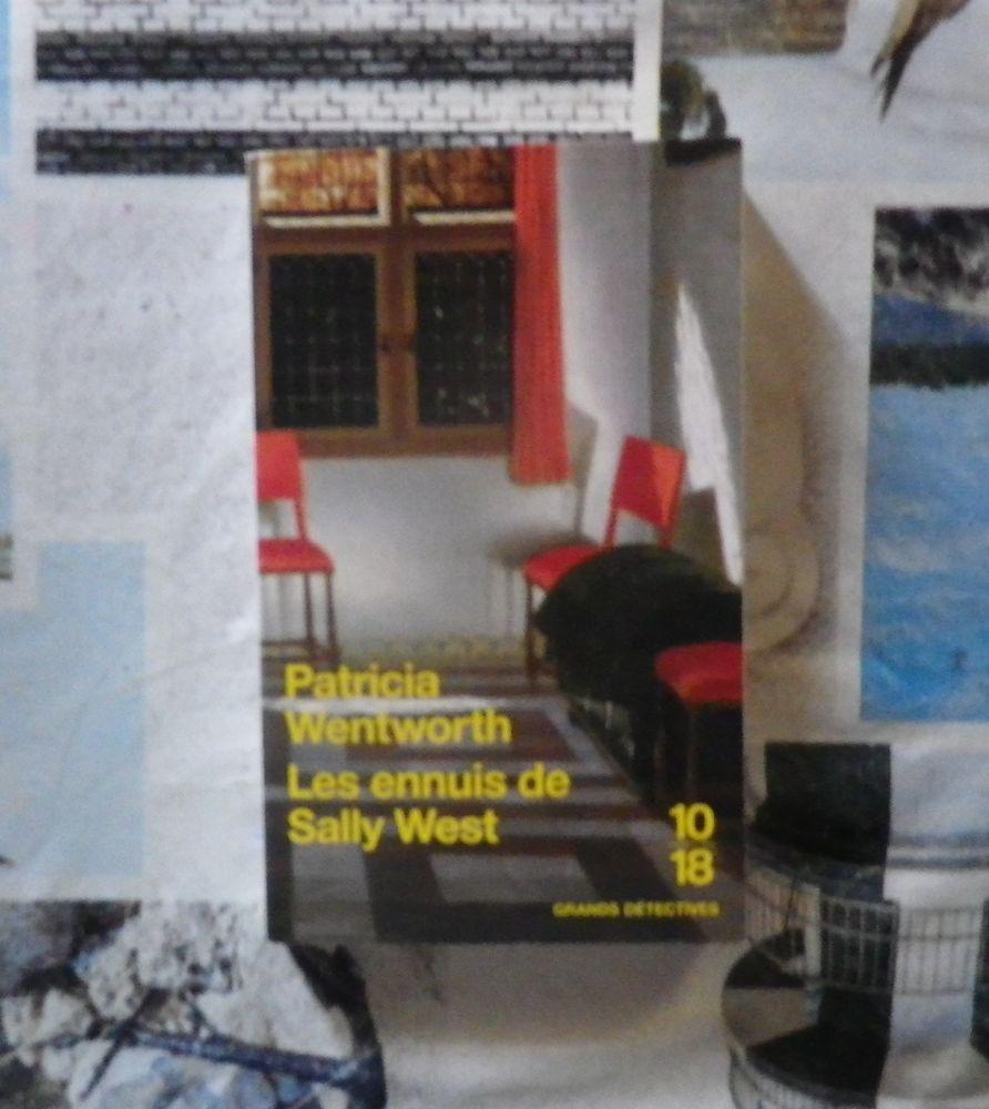 LES ENNUIS DE SALLY WEST de Patricia WENTWORTH Ed. 10-18 2 Bubry (56)