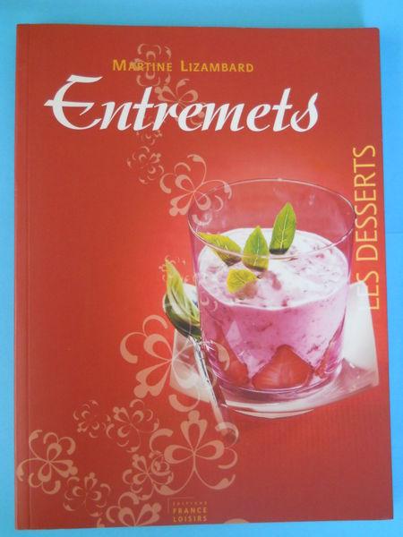 ENTREMETS de Martine Lizambard Livres et BD