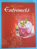 ENTREMETS de Martine Lizambard 6 Semoy (45)