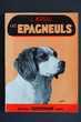 LES EPAGNEULS - L. Moreau, 4 Rennes (35)