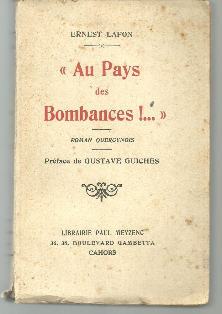 Ernest LAFON Au pays des bombances, roman quercynois 15 Montauban (82)