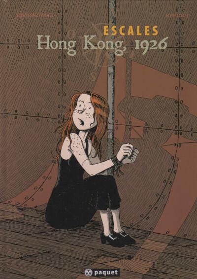 Escales 2. Hong Kong 1926  Kierzkowski et Ephrem chez Paquet 7 Nice (06)