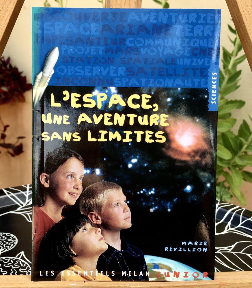 L'Espace, une aventure sans limites; Livre broché Neuf, 33 p 3 L'Isle-Jourdain (32)