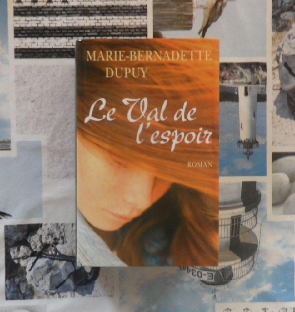 LE VAL DE L'ESPOIR de Marie-Bernadette DUPUY France Loisirs 5 Bubry (56)