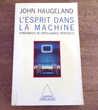 L'esprit dans la machine fondement de l' intelligence