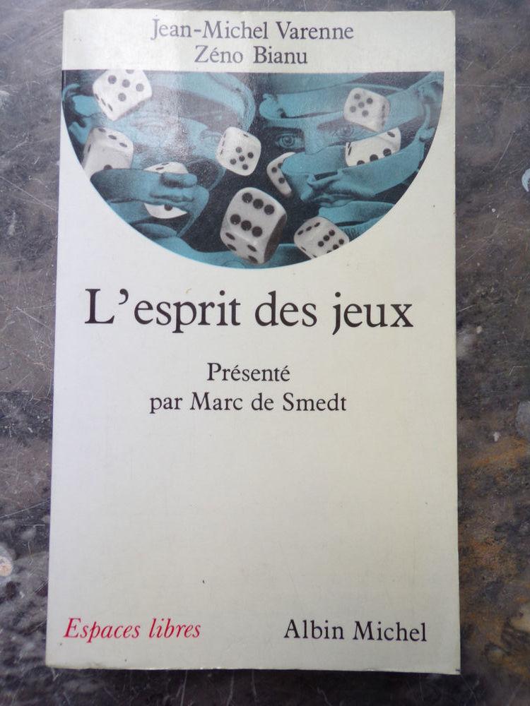 L'esprit des jeux par Jean-Michel Varenne aux éditions Albin 4 Laval (53)