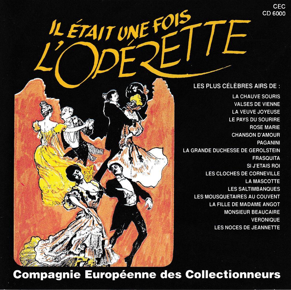CD   Il Etait Une Fois L'Opérette (Strauss / Offenbach /...) 6 Antony (92)