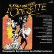 CD   Il Etait Une Fois L'Opérette (Strauss / Offenbach /...) Bagnolet (93)