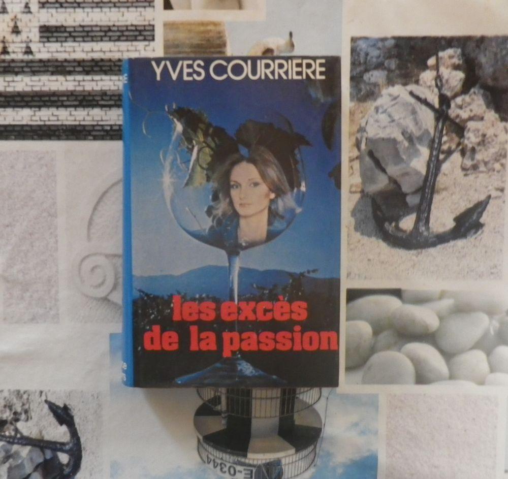 LES EXCES DE LA PASSION de Yves COURRIERE Ed. France Loisirs 2 Bubry (56)