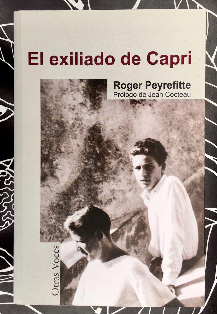 El Exiliado De Capri de ROGER PEYREFITTE; Livre broché Neuf  11 L'Isle-Jourdain (32)