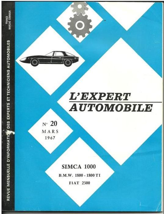 L'expert automobile n° 20 Mars 1967 - SIMCA 1000  etc 7 Montauban (82)