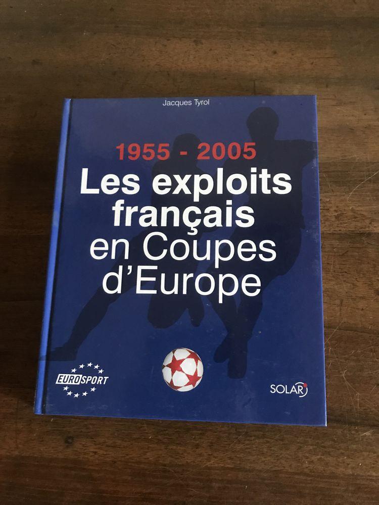 les exploits français en coupes d'europe 1955/2005 /jacques Livres et BD