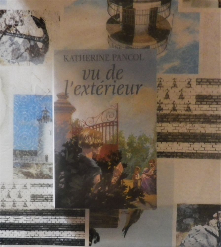 VU DE L'EXTERIEUR de Katherine PANCOL Ed. France Loisirs 3 Bubry (56)