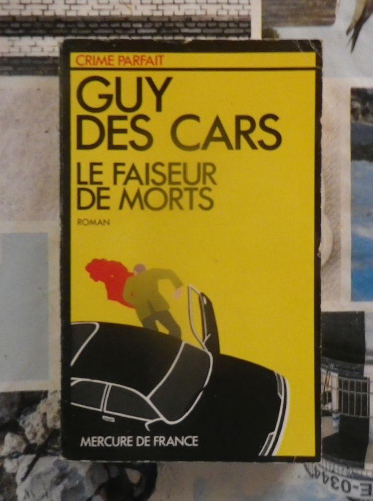 LE FAISEUR DE MORTS de Guy des CARS Ed. Mercure de France 2 Bubry (56)