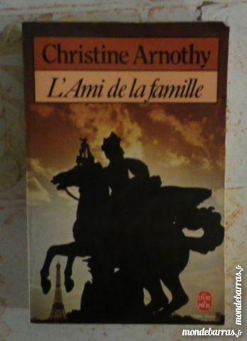 L'AMI DE LA FAMILLE de Christine ARNOTHY Poche 2 Attainville (95)